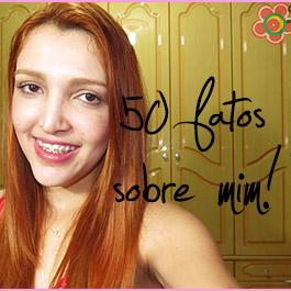 50 fatos sobre mim! – Manu Alves