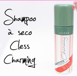 Testei: Shampoo a seco Charming Cless