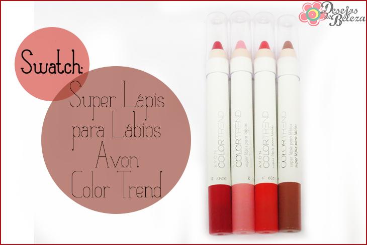 Swatch: Super Lápis para Lábios Avon Color Trend