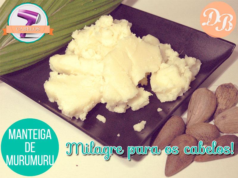 Manteiga de murumuru – Milagre para os cabelos!