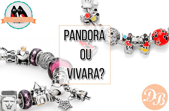 Diferenças entre Pandora e Vivara