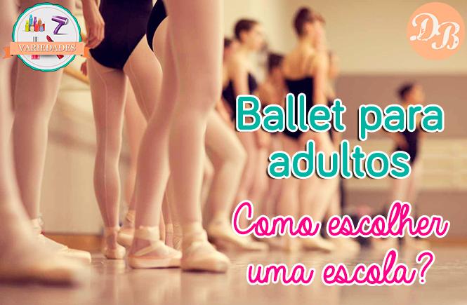 Ballet para adultos – como escolher uma escola?