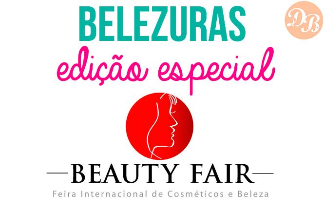 Belezuras – Edição Beauty Fair 2017
