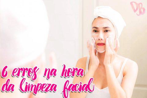6 erros na hora da limpeza facial
