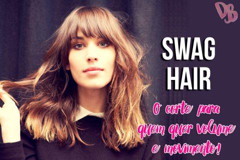 Swag Hair: o corte para quem precisa de volume!