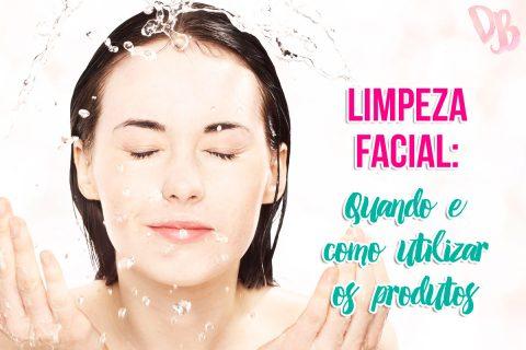 Limpeza facial: quando e como utilizar os produtos
