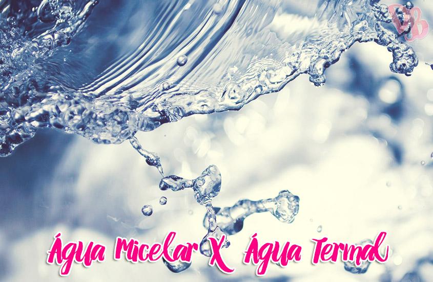 Diferenças entre água micelar e água termal